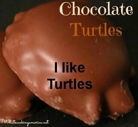 I like Chocolate-Turtles.jpg