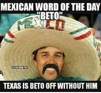 thumb_mexican-word-of-the-day-texas-is-beto-off-without-37949320.png