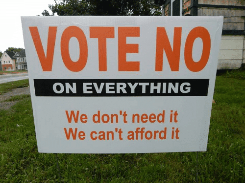 vote-no-on-everything-we-dont-need-it-we-cant-5898338.png
